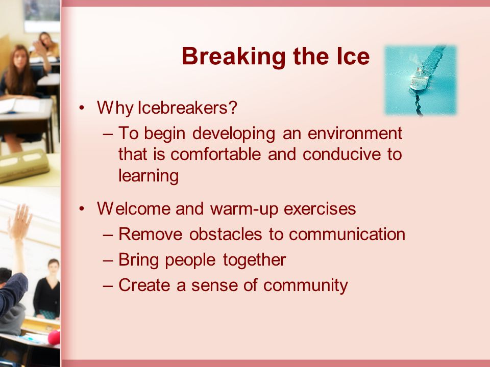 Breaking the Ice Why Icebreakers