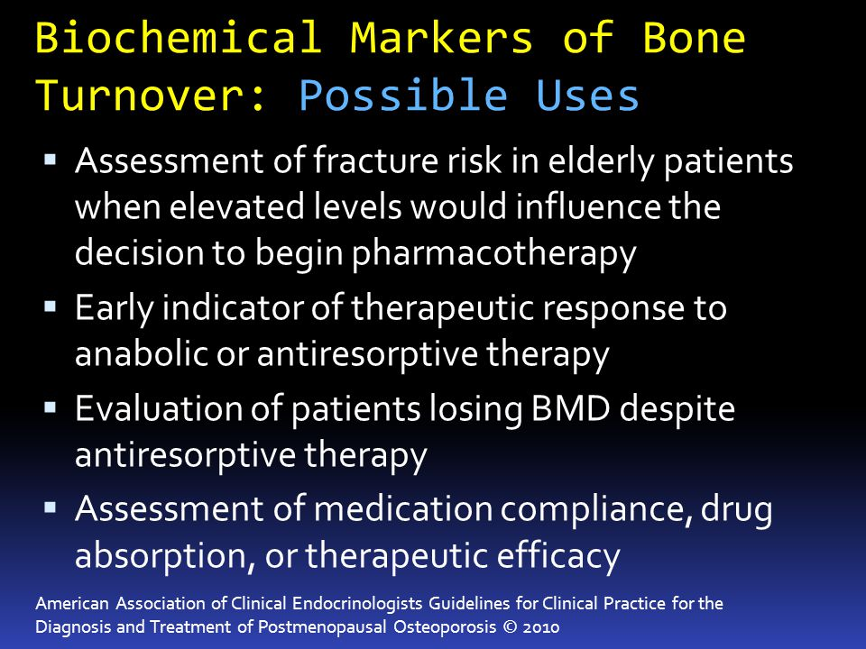 Biochemical Markers of Bone Turnover: Possible Uses