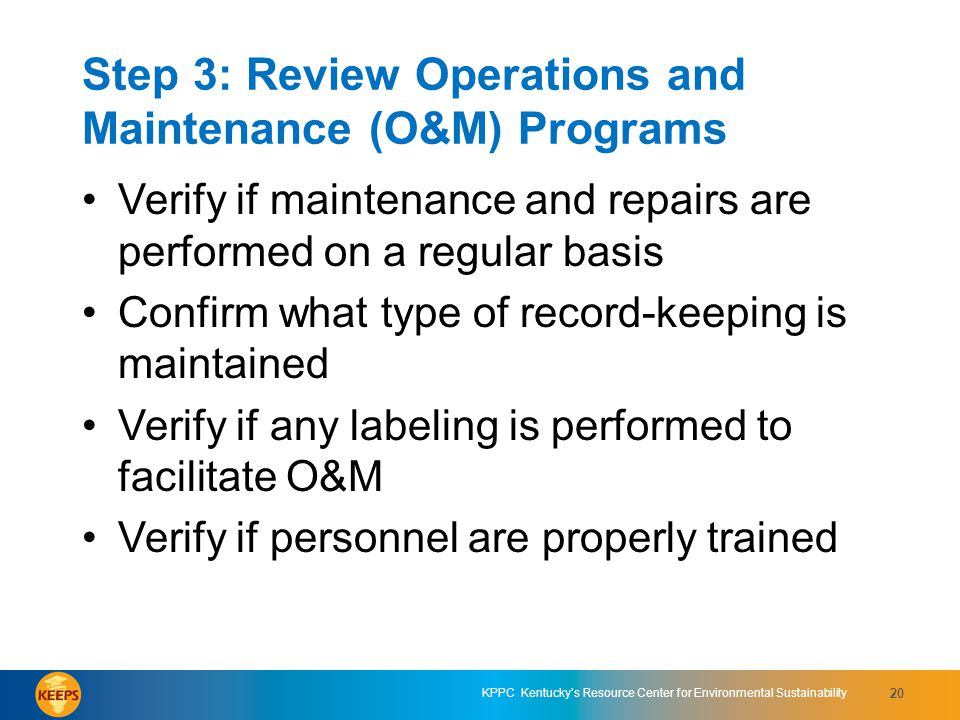 Step 3: Review Operations and Maintenance (O&M) Programs
