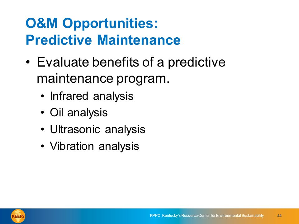 O&M Opportunities: Predictive Maintenance