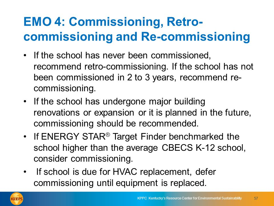 EMO 4: Commissioning, Retro-commissioning and Re-commissioning