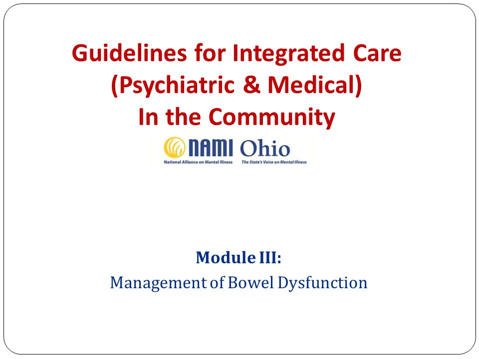 Module III: Management of Bowel Dysfunction