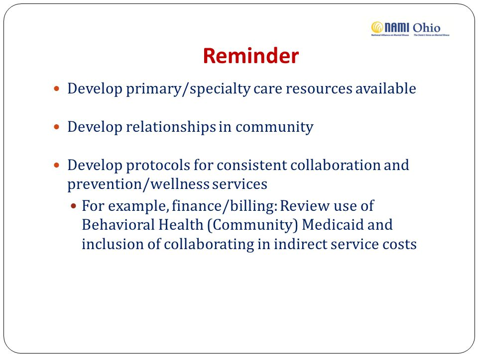 Reminder Develop primary/specialty care resources available