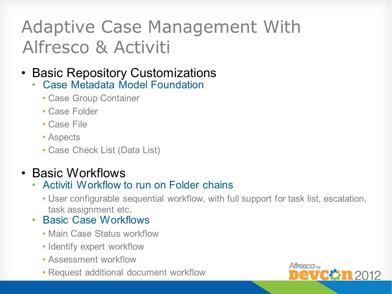 Adaptive Case Management With Alfresco & Activiti