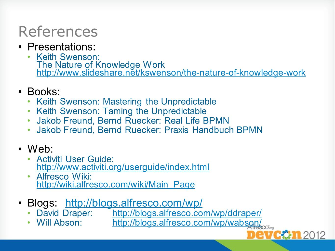 References Presentations: Books: Web: