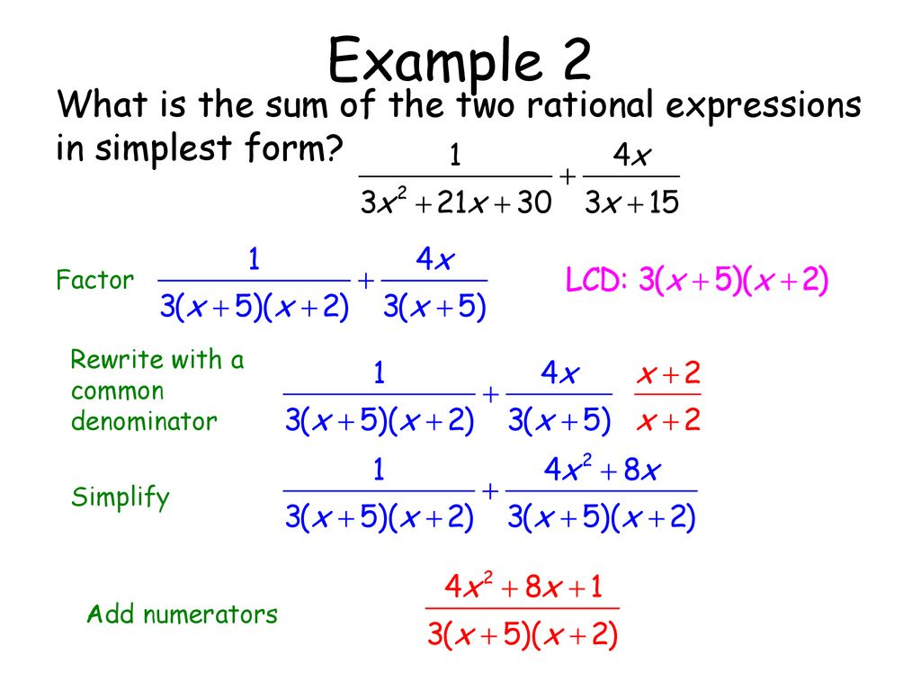 Simplifying Rational Expressions Ppt Download Addition of two rational expressions