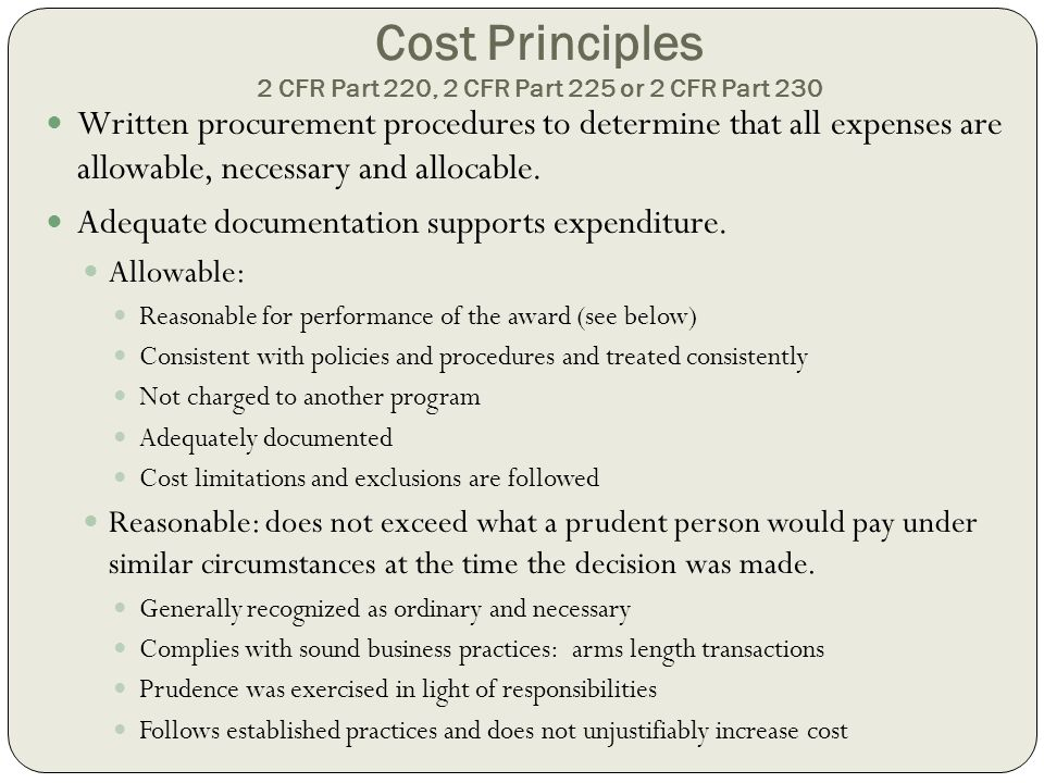 Cost Principles 2 CFR Part 220, 2 CFR Part 225 or 2 CFR Part 230