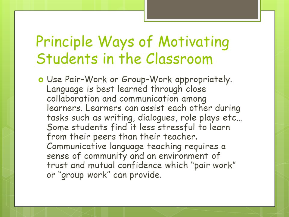 Principle Ways of Motivating Students in the Classroom