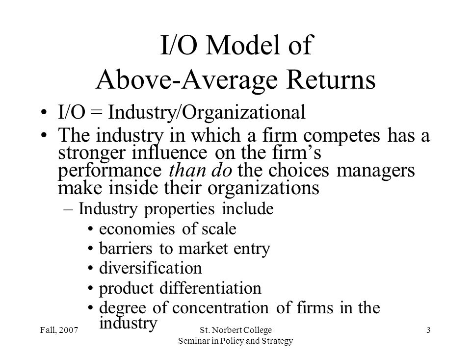 I/O Model of Above-Average Returns