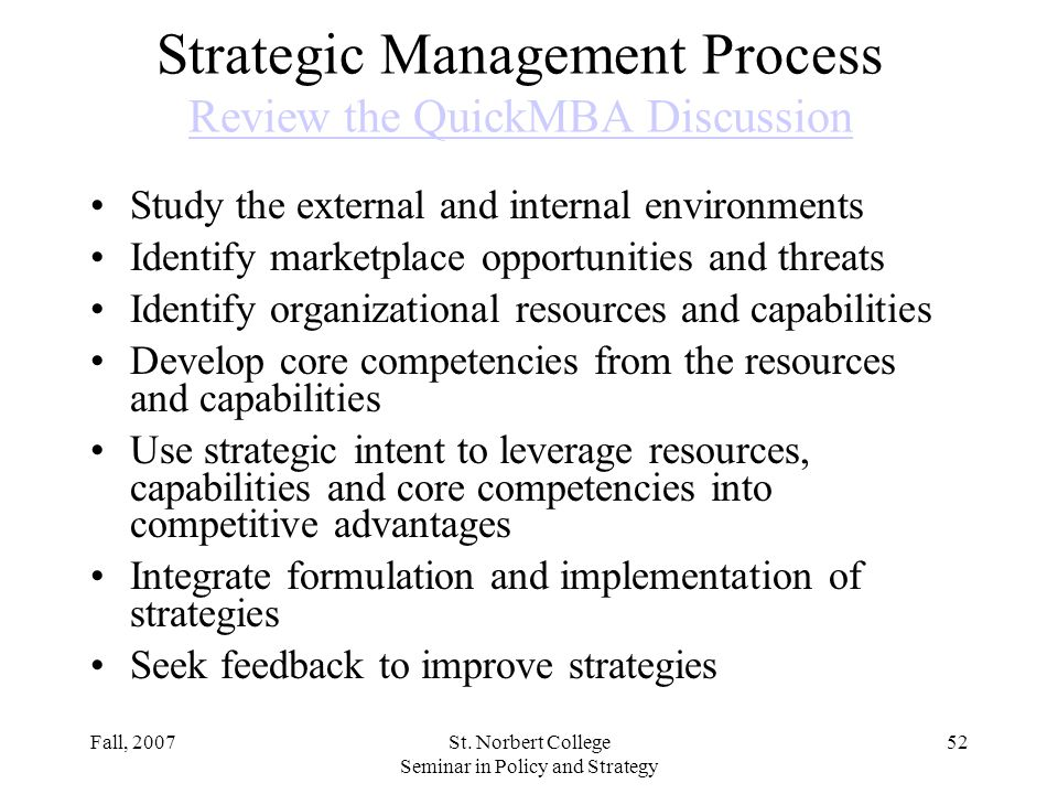 Strategic Management Process Review the QuickMBA Discussion
