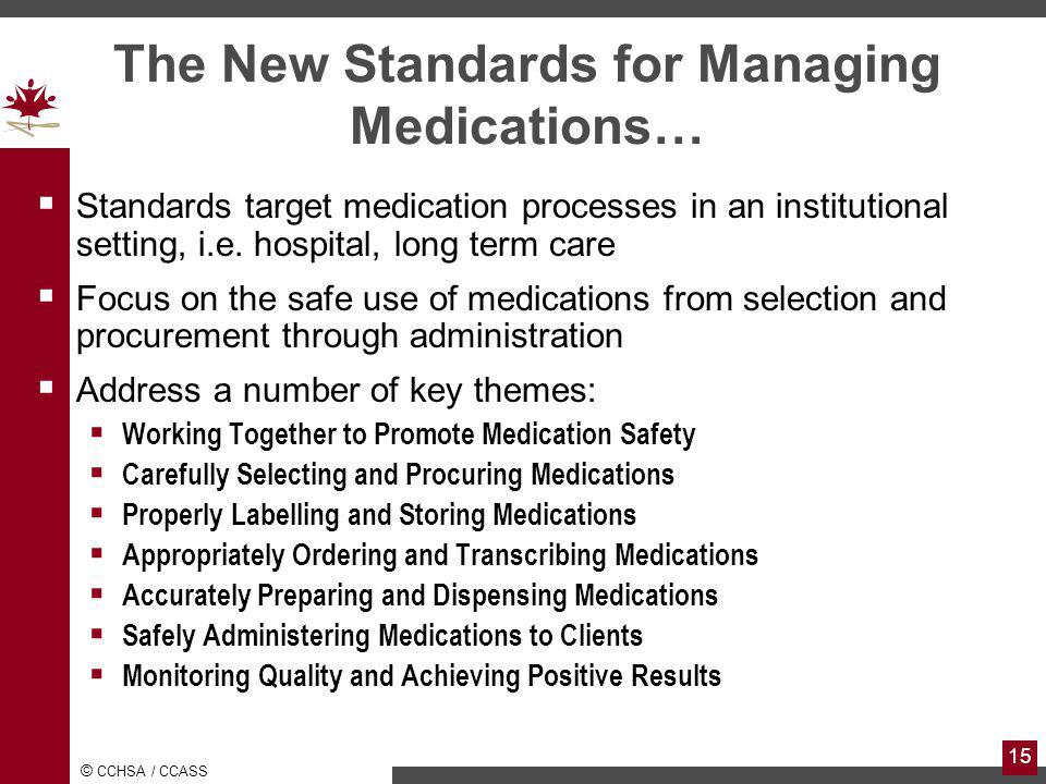 The New Standards for Managing Medications…