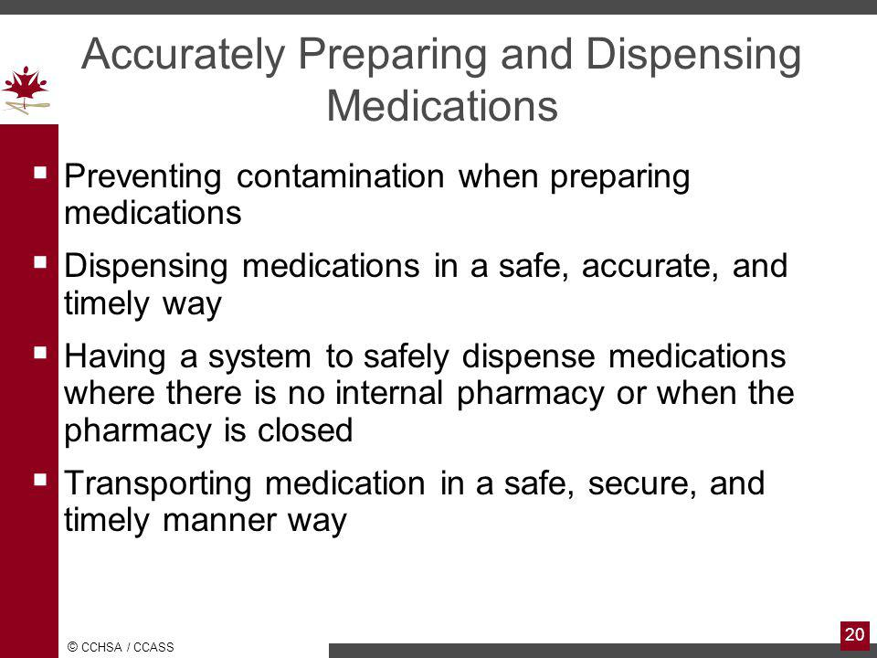 Accurately Preparing and Dispensing Medications