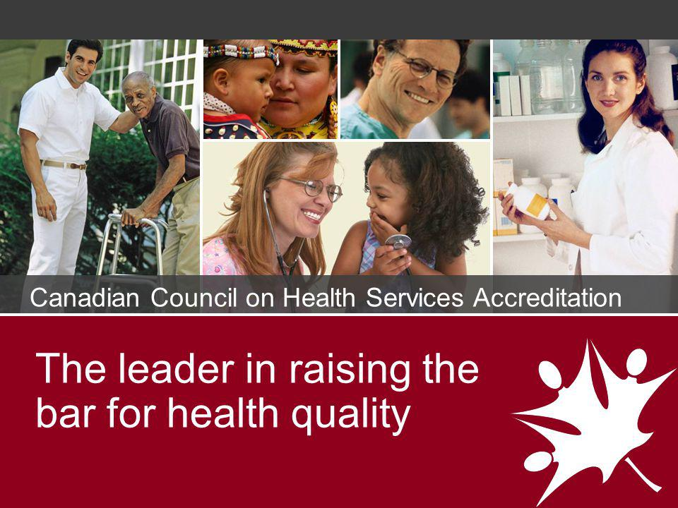 The leader in raising the bar for health quality