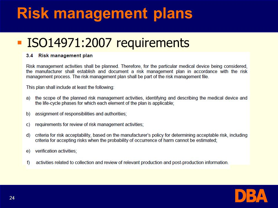 Risk management plans ISO14971:2007 requirements 24