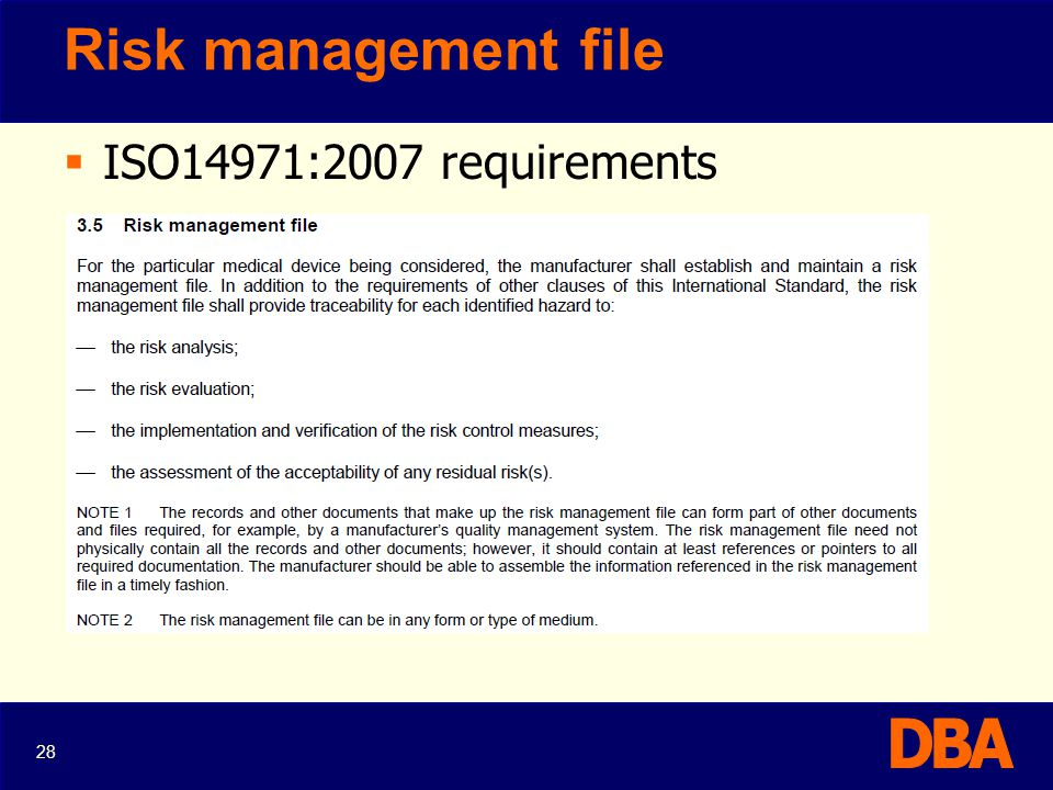 Risk management file ISO14971:2007 requirements 28