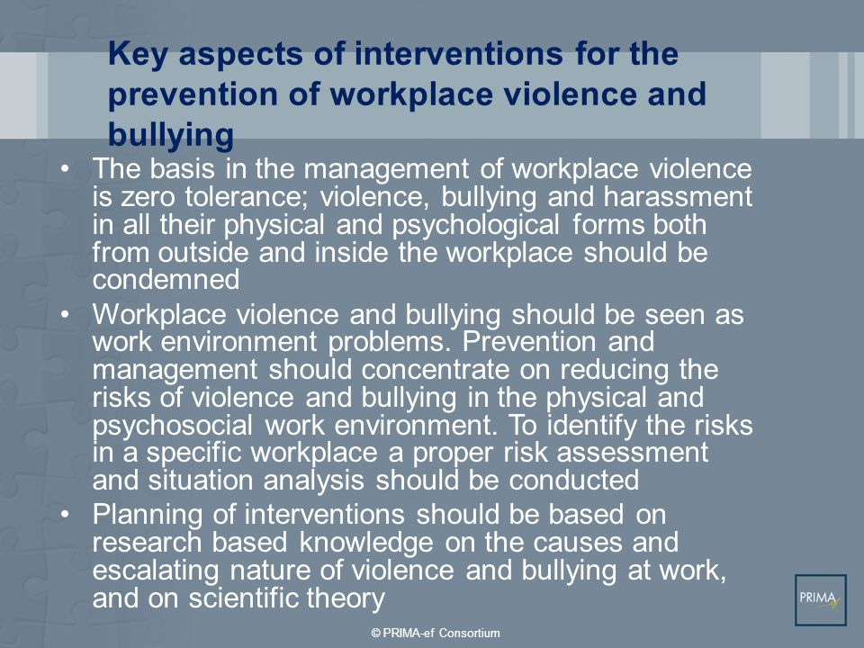 Key aspects of interventions for the prevention of workplace violence and bullying