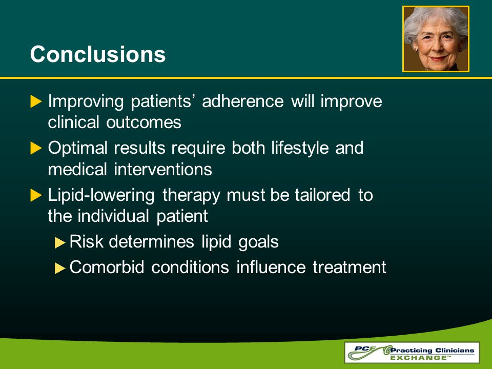 Conclusions Improving patients' adherence will improve clinical outcomes. Optimal results require both lifestyle and medical interventions.