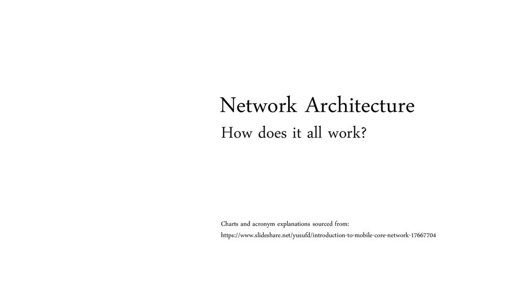 Network Architecture How does it all work? - ppt download