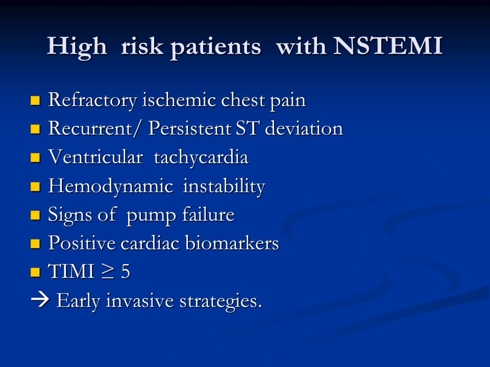 High risk patients with NSTEMI