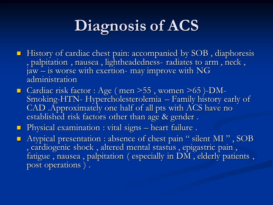Diagnosis of ACS