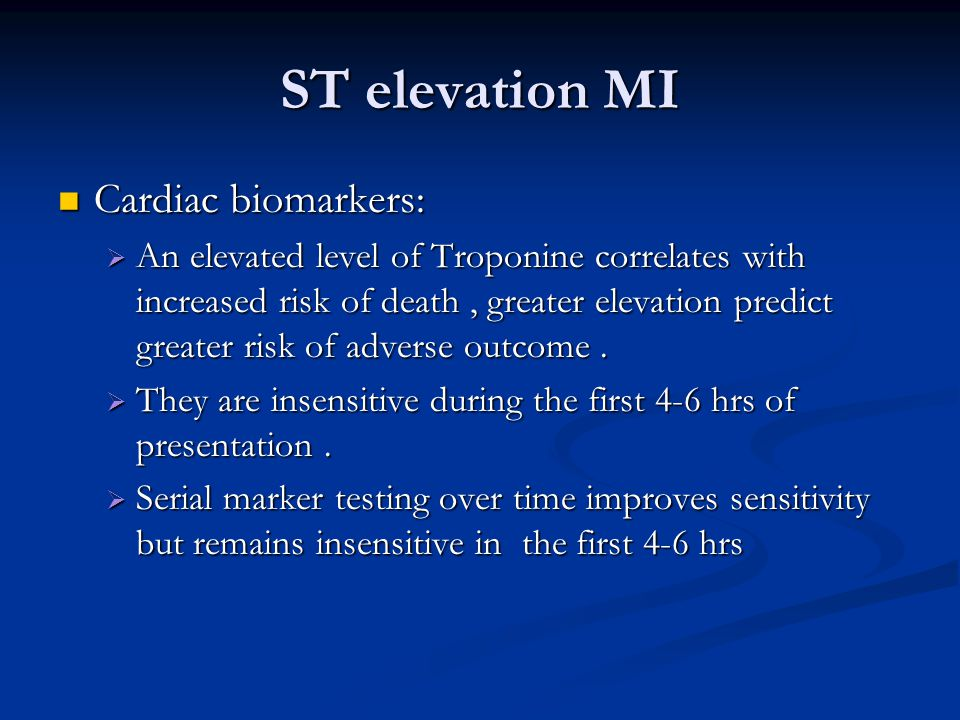 ST elevation MI Cardiac biomarkers: