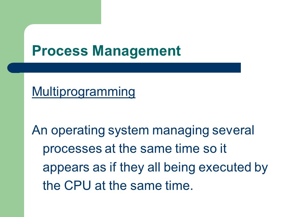 Process Management Multiprogramming