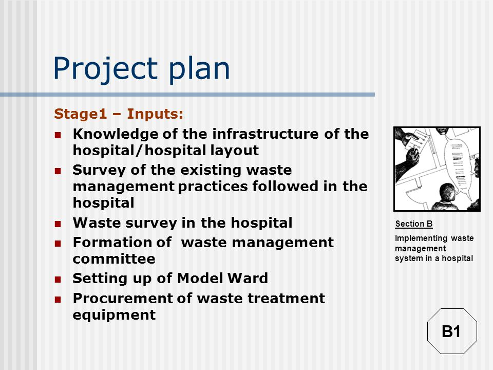 Project plan B1 Stage1 – Inputs:
