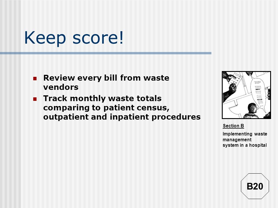Keep score! B20 Review every bill from waste vendors