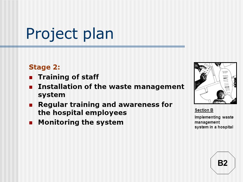 Project plan B2 Stage 2: Training of staff