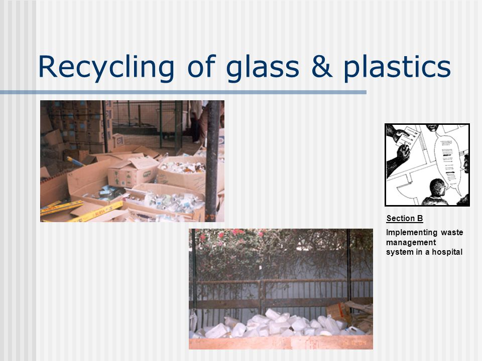 Recycling of glass & plastics