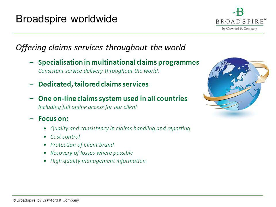Broadspire worldwide Offering claims services throughout the world