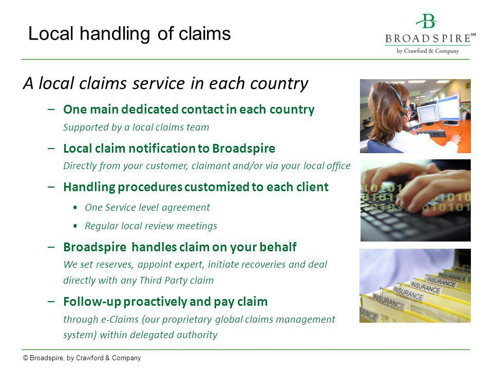 Local handling of claims