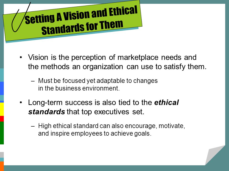 Setting A Vision and Ethical Standards for Them