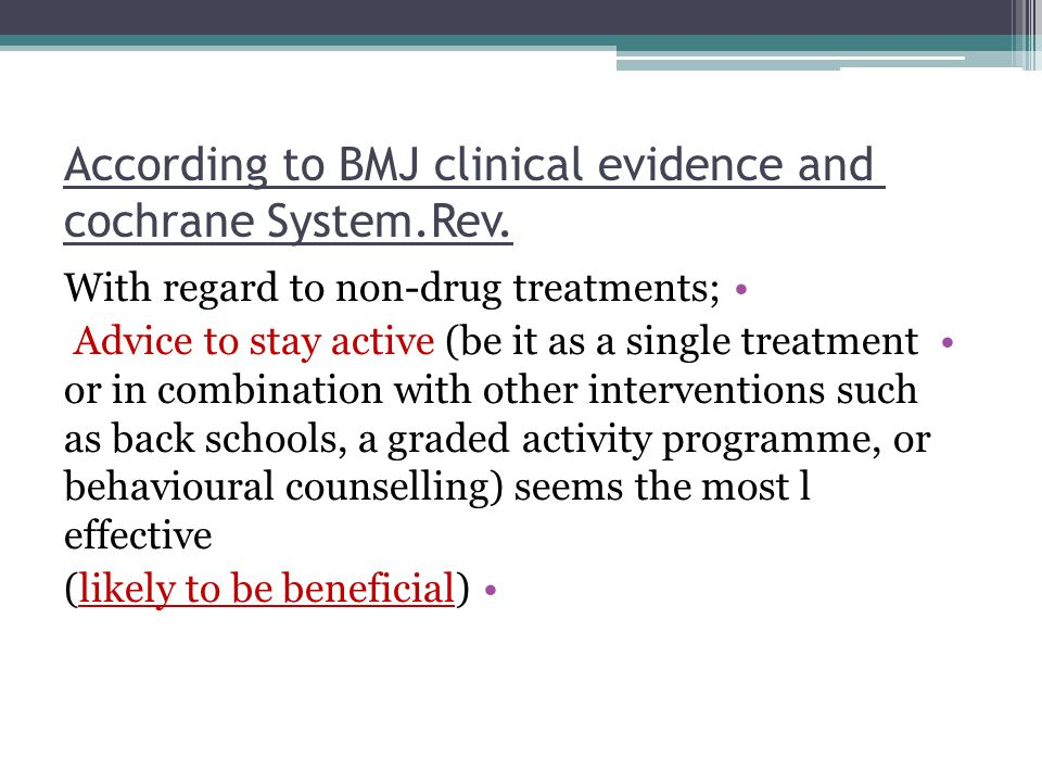 According to BMJ clinical evidence and cochrane System.Rev.