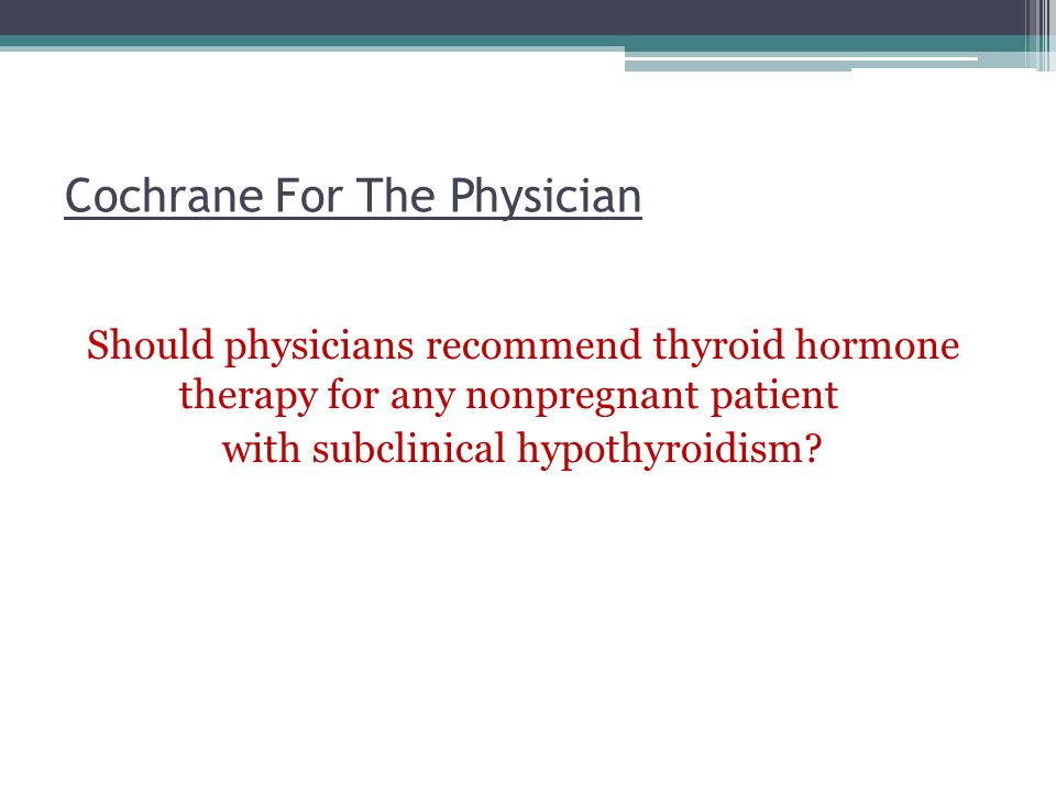 Cochrane For The Physician