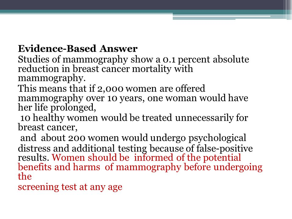 Evidence-Based Answer Studies of mammography show a 0