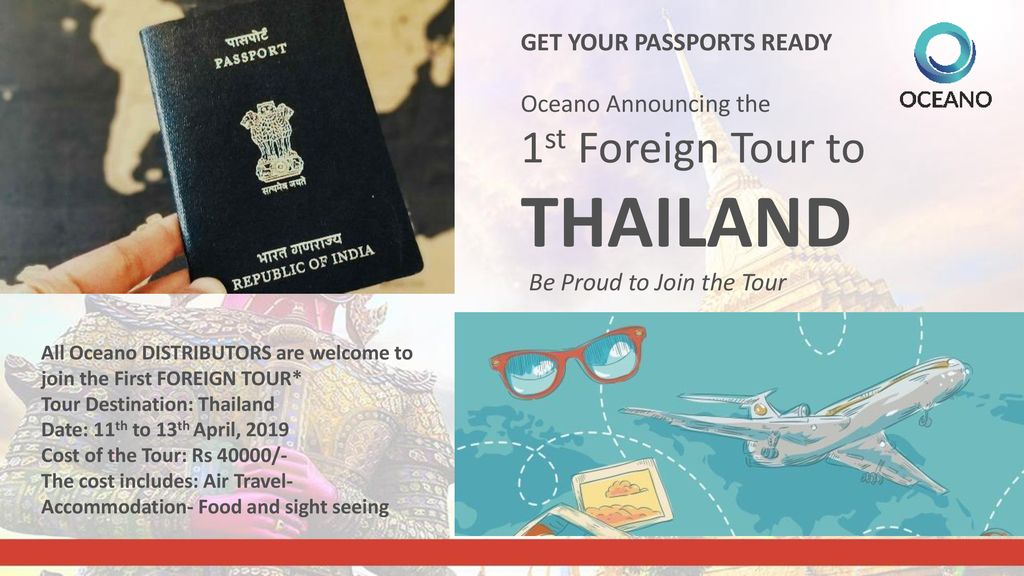 THAILAND 1st Foreign Tour to GET YOUR PASSPORTS READY Oceano