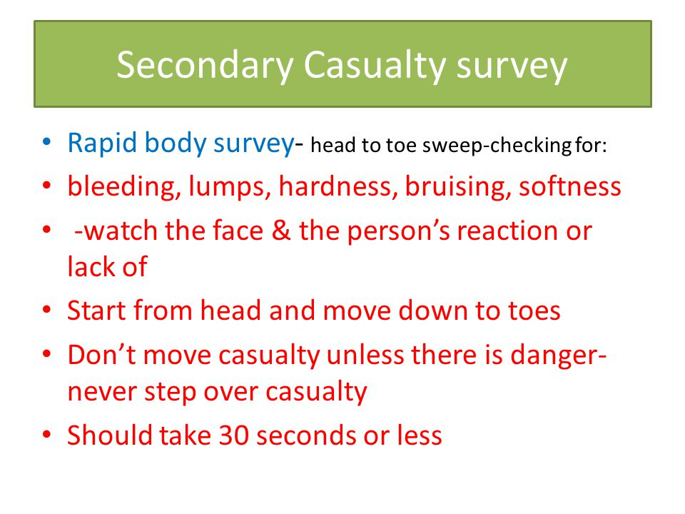 Secondary Casualty survey