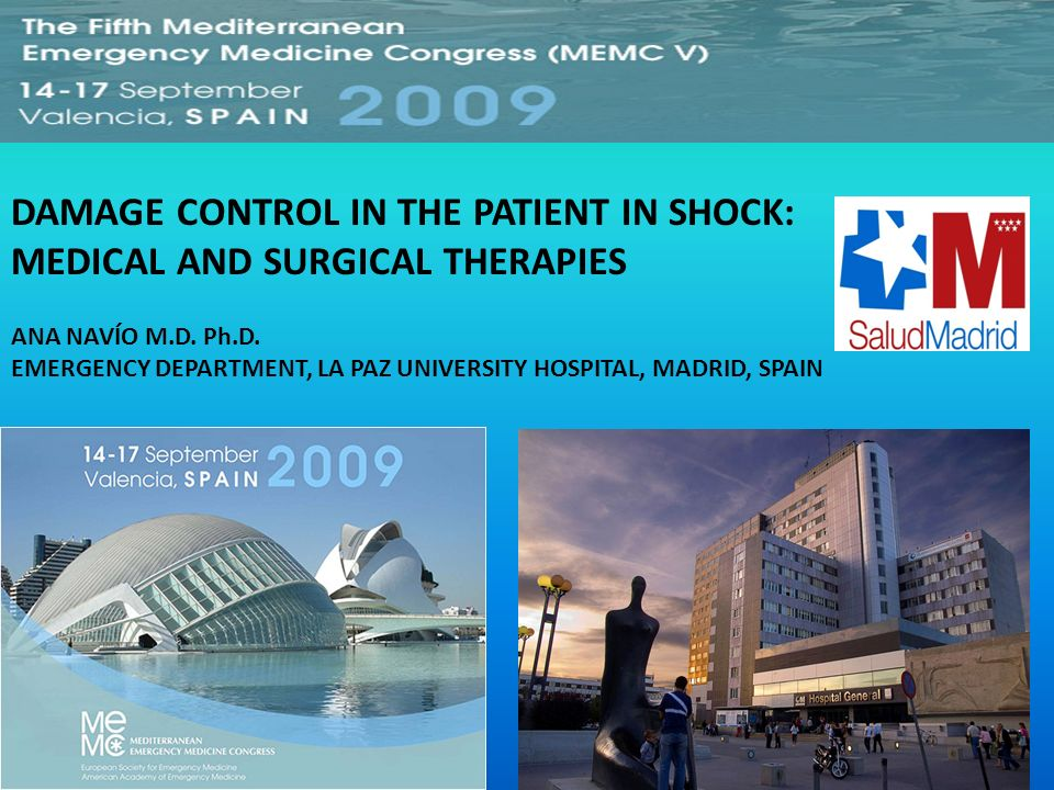 DAMAGE CONTROL IN THE PATIENT IN SHOCK: MEDICAL AND SURGICAL THERAPIES
