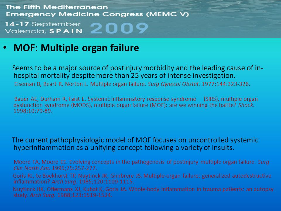 MOF: Multiple organ failure