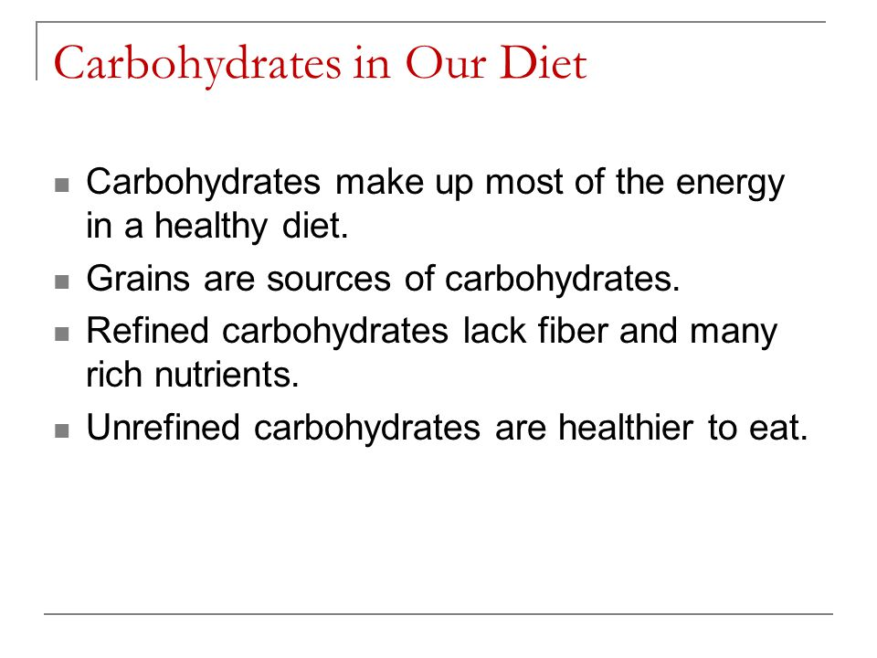 Carbohydrates in Our Diet