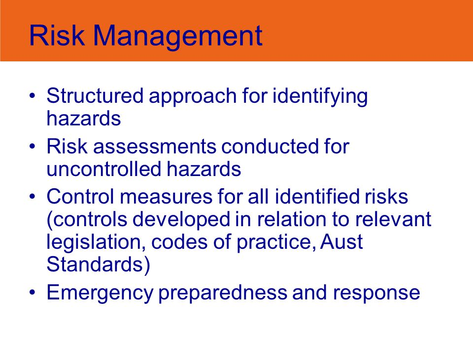 Risk Management Structured approach for identifying hazards