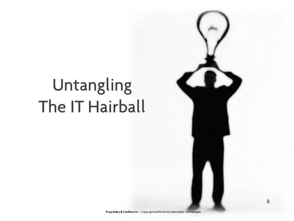 Untangling The IT Hairball 8