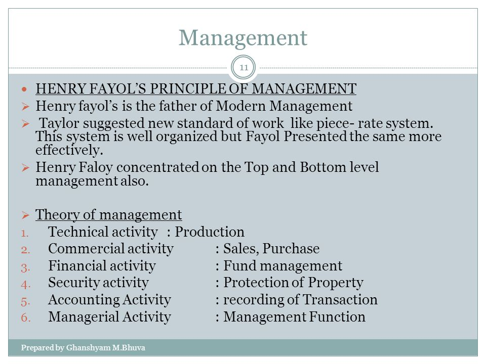 Management HENRY FAYOL'S PRINCIPLE OF MANAGEMENT