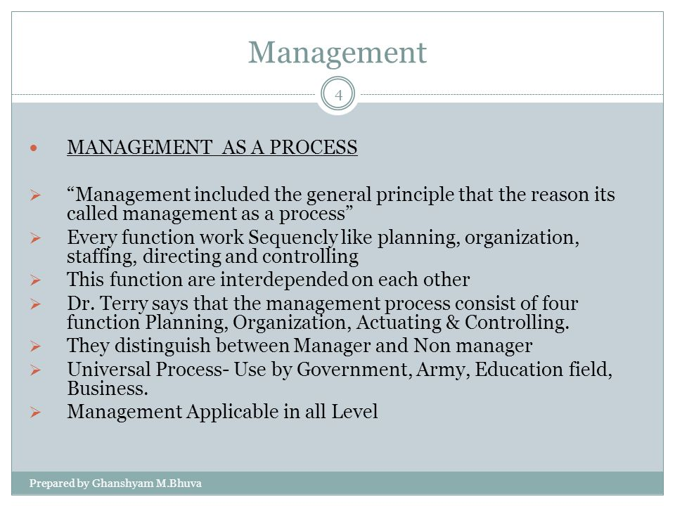 Management MANAGEMENT AS A PROCESS