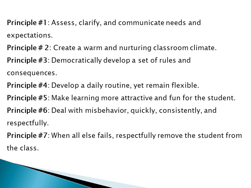 Principle #1: Assess, clarify, and communicate needs and expectations.