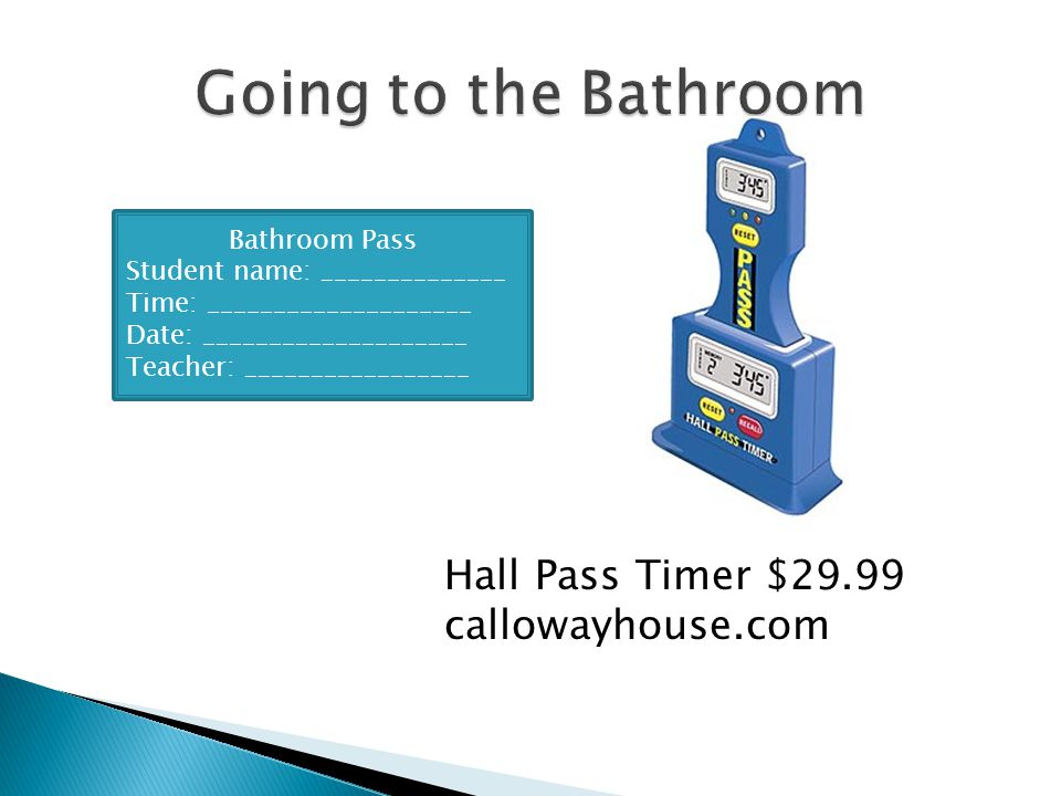Going to the Bathroom Hall Pass Timer $29.99 callowayhouse.com