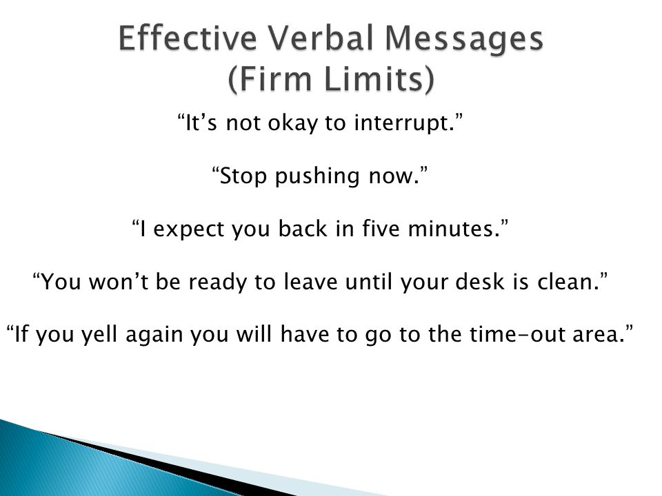 Effective Verbal Messages (Firm Limits)