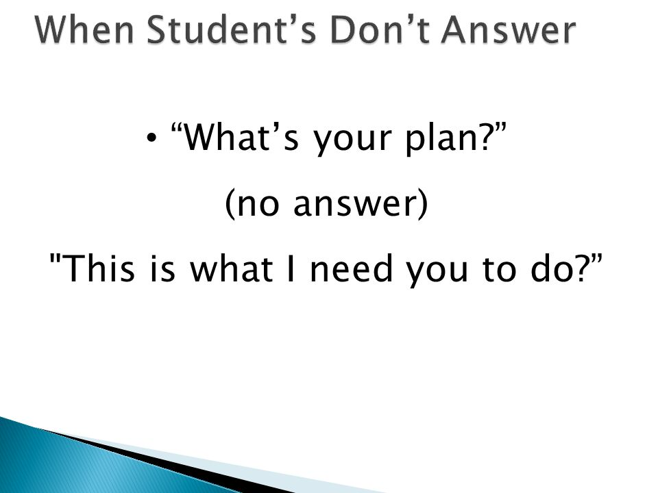 When Student's Don't Answer