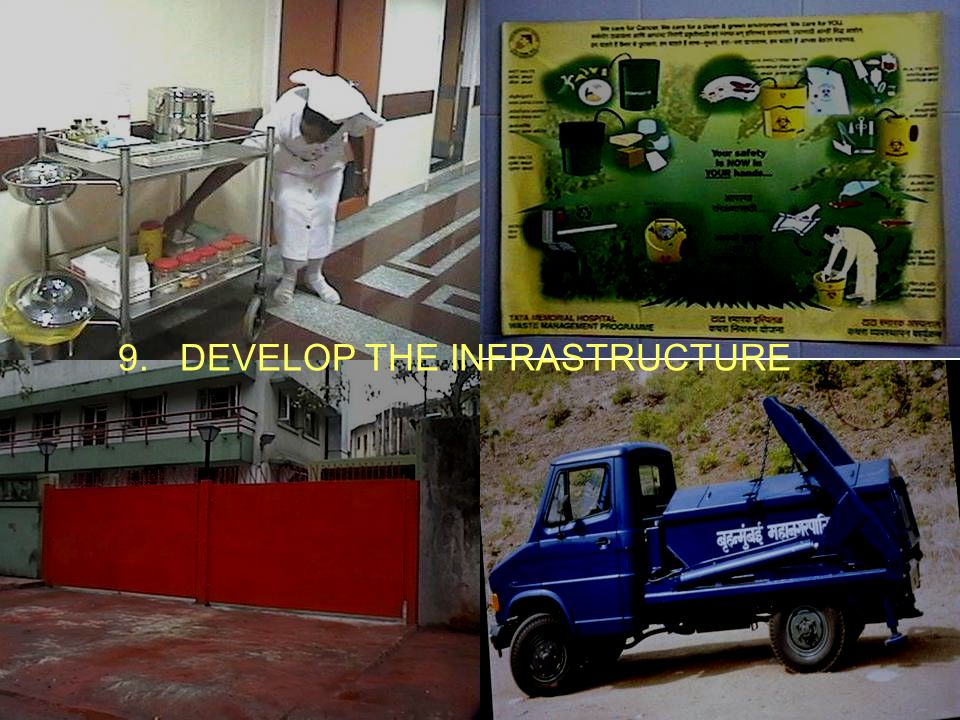 9. DEVELOP THE INFRASTRUCTURE